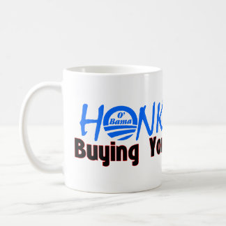 Honk If I'm Buying Your Healthcare Classic White Coffee Mug