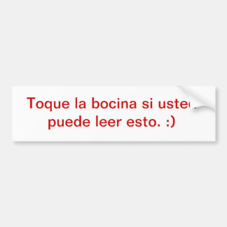 Honk if you can read this :) (Spanish) Car Bumper Sticker