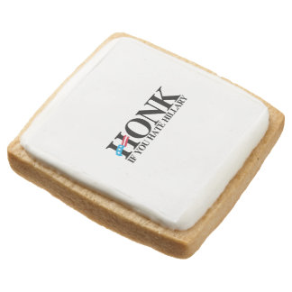 Honk if you hate Hillary Square Premium Shortbread Cookie