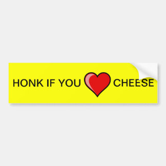 Honk if you heart Cheese Bumper Stickers