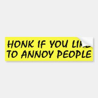 Honk if you like Bumpersticker Bumper Sticker
