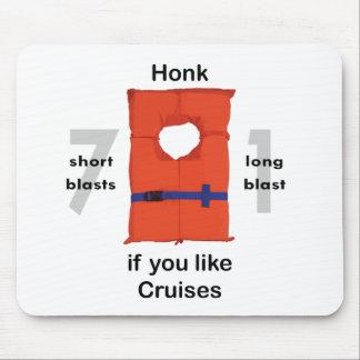 Honk If You Like Cruises Mouse Pad