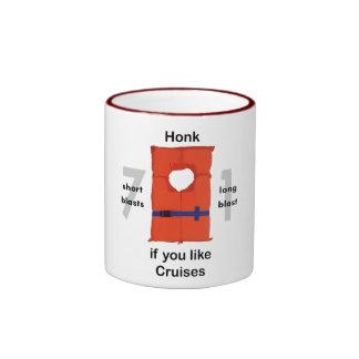Honk If You Like Cruises Coffee Mugs