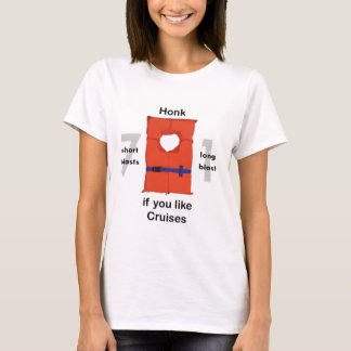 Honk If You Like Cruises T-Shirt