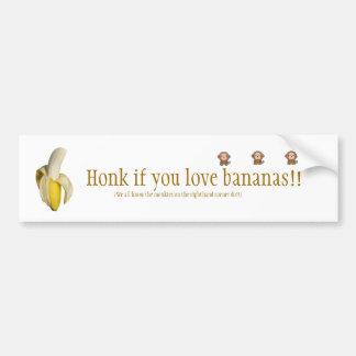 """Honk if you love bananas"" Bumper Sticker Car Bumper Sticker"
