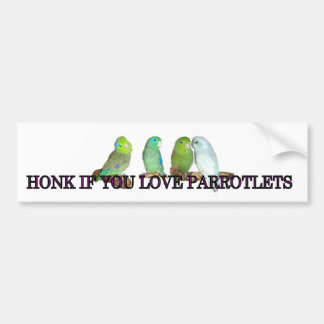 Honk if you love parrotlets bumper sticker