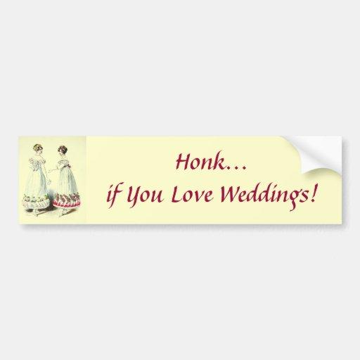 Honk if You Love Weddings! Bumper Sticker