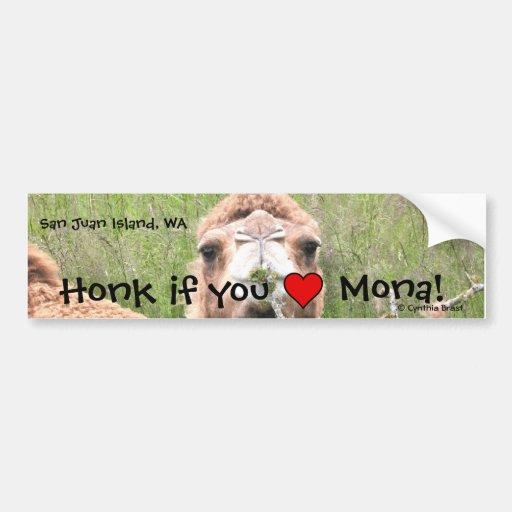 Honk if you ♥ Mona! Bumper Sticker