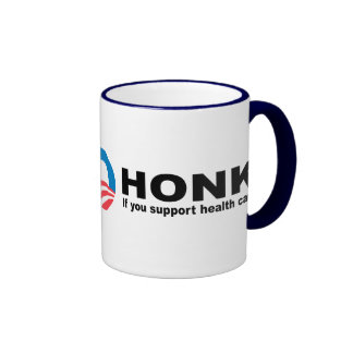 Honk if you support health care coffee mugs