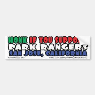 honk if you support park rangers san jose bumper sticker