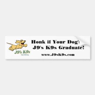 Honk if Your Dog's a J9's K9s Graduate Bumper Stic Bumper Sticker