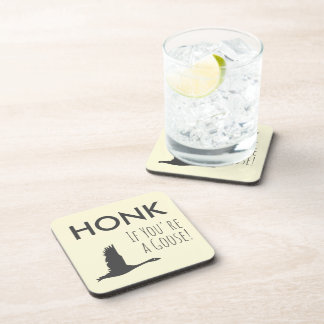 HONK If You're A Goose Drink Coaster
