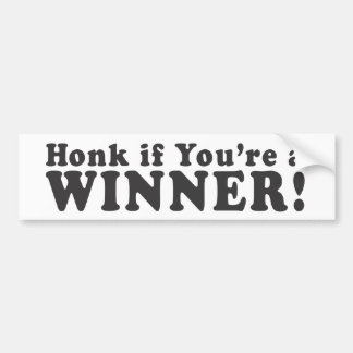Honk If You're A WINNER! - Bumper Sticker Car Bumper Sticker