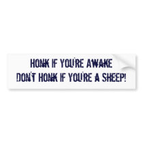 Honk If You're Awake Don't Honk If You're A Sheep Bumper Sticker