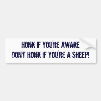Honk If You're Awake Don't Honk If You're A Sheep Bumper Sticker