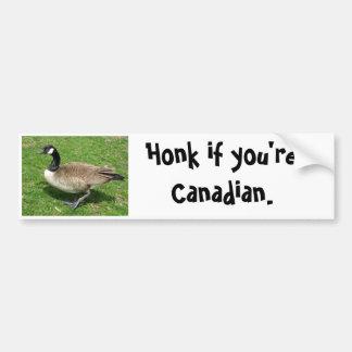 """Honk if you're Canadian.""  Theresa Hartman Car Bumper Sticker"