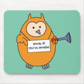 Honk if You're Hootie Owl Mouse Pad