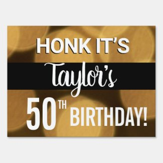 Honk it's My Birthday Personalized 50th birthday Sign