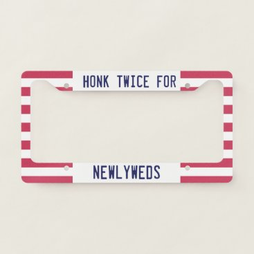 USA Themed Honk Twice for NewlyWeds. License Plate Frame