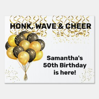Honk Wave Cheer Social Distancing Birthday Sign