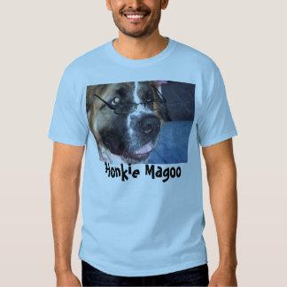 Honkie Magoo, Honkie Magoo Tee Shirt