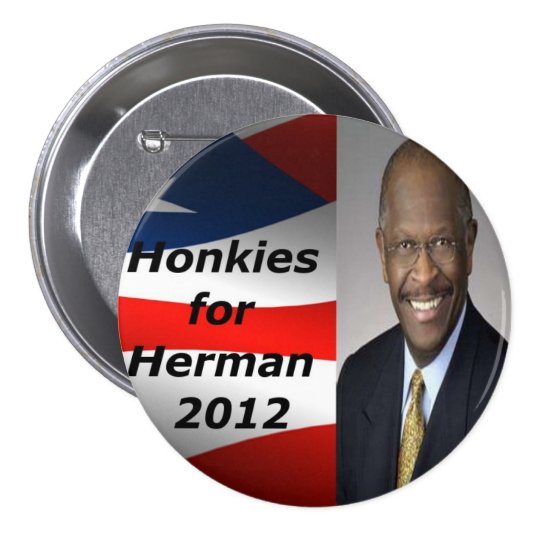 Honkies for Herman Button