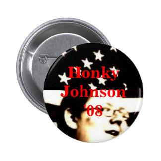 Honky Johnson '08 Button