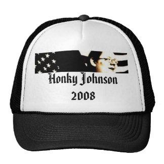 Honky Johnson For President 2008 Trucker Hat