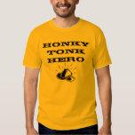 Honky Tonk Hero T Shirt