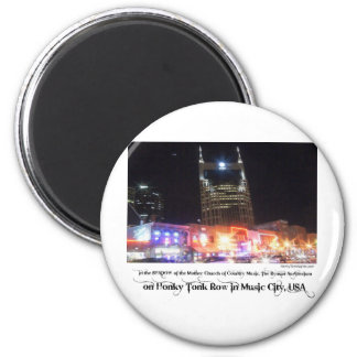 Honky Tonk Merch 2 Inch Round Magnet