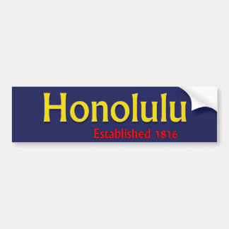 Honolulu Established Vehicle Bumper Sticker