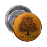 Honor A Tree Pinback Buttons