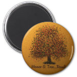 Honor A Tree Refrigerator Magnets