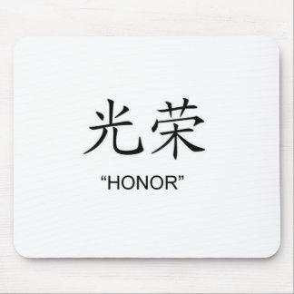 """Honor"" Chinese symbol gifts and products Mouse Pad"