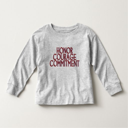 Honor Courage Commitment Tee Shirt