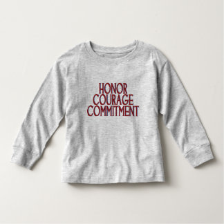 Honor Courage Commitment Toddler T-shirt