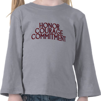 Honor Courage Commitment Tshirt