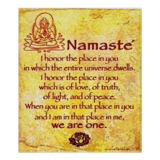 Honor de Namaste I usted somos uno Poster
