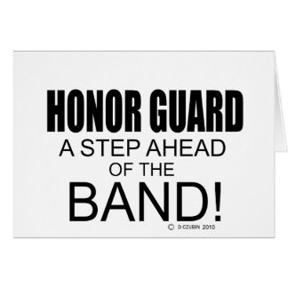 Honor Guard A Step Ahead of the Band! Card