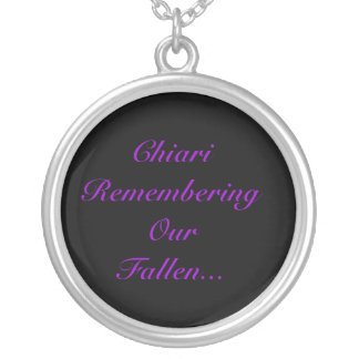 Honor Our Lost Chiarians. Round Pendant Necklace