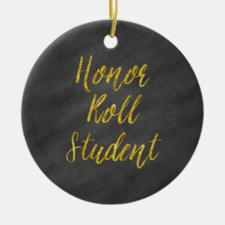 Honor Roll Student Gold Faux Glitter Chalkboard Ceramic Ornament