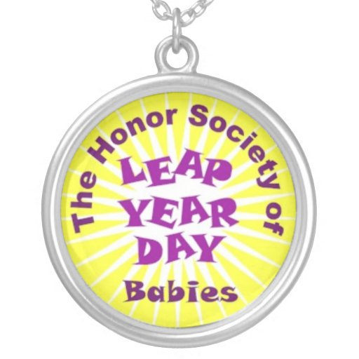 Honor Society of Leap Year Day Babies Pendants