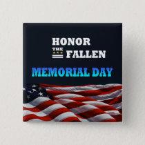 Honor The Fallen Memorial Day Button