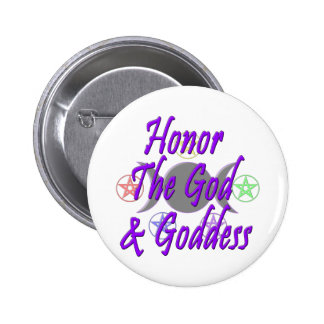 Honor The God & Goddess Pinback Button