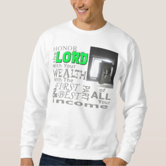 Honor the Lord with your wealth shirt