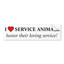 Honor the love & service given by service animals bumper sticker