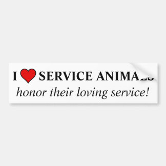 Honor the love & service given by service animals bumper sticker