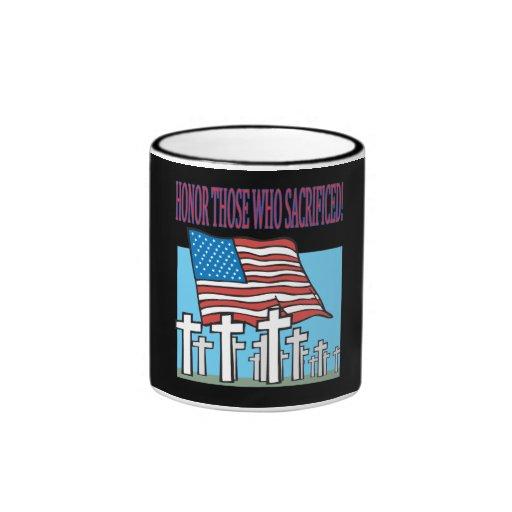 Honor Those Who Sacrificed Coffee Mug