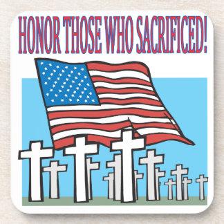 Honor Those Who Sacrificed Drink Coaster