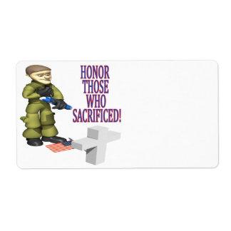 Honor Those Who Sacrificed Label